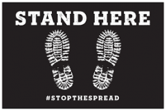 "COVID Floor Graphic "" STAND HERE #STOPTHE SPREAD"" PRESSURE SENSITIVE FLOOR GRAPHIC"